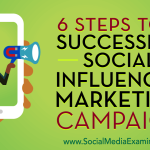 Social Media Channels To Consider For Your Influencer Campaigns